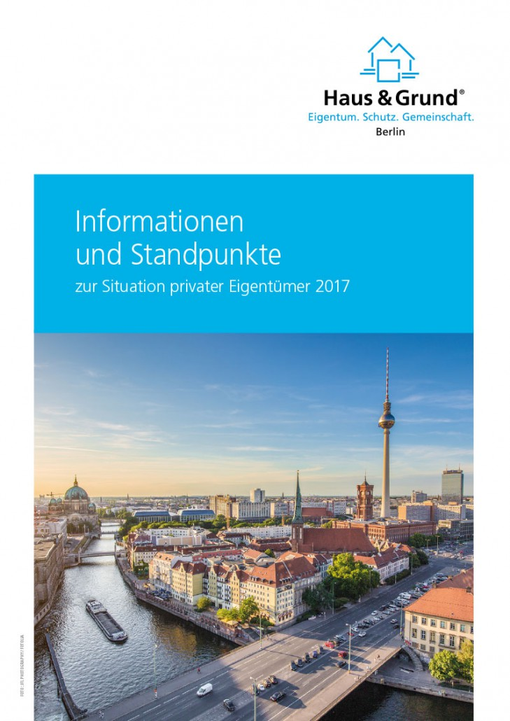 Haus & Grund Berlin, Informationen und Standpunkte 2017
