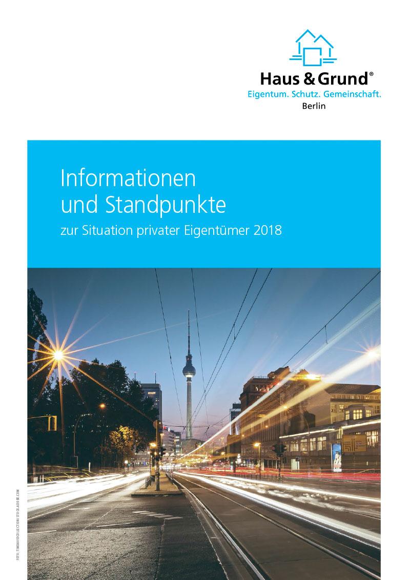Haus & Grund Berlin: Informationen und Standpunkte 2018